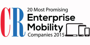 20 Most Promising Enterprises Mobility Companies - 2015